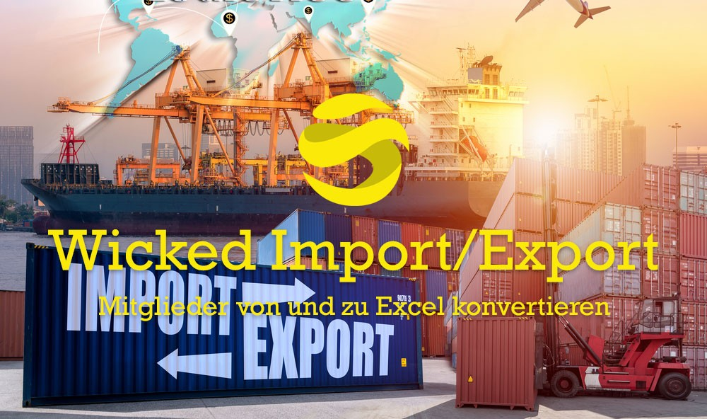 Wicked Import/Export